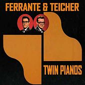 Twin Pianos von Ferrante and Teicher