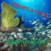 Under the Sea von Ferrante and Teicher