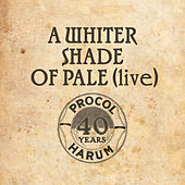 A Whiter Shade Of Pale (Live) von Procol Harum
