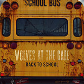 Back to School by Wolves At The Gate