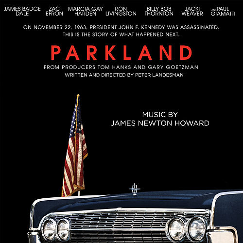 Parkland by James Newton Howard