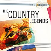 Music & Highlights: The Country Legends by Various Artists