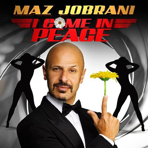 I Come in Peace by Maz Jobrani