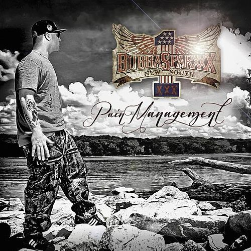 Pain Management by Bubba Sparxxx