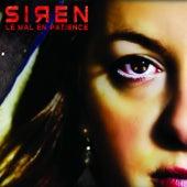 Le mal en patience by Siren