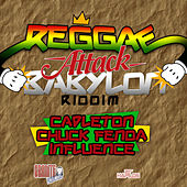 Reggae Attack Babylon Riddim by Various Artists