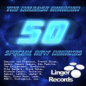 The Release Number 50 Special New Remixes by Various Artists
