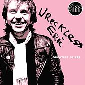 Greatest Stiffs von Wreckless Eric
