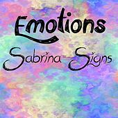 Emotions (Extended Version) by Sabrina Signs