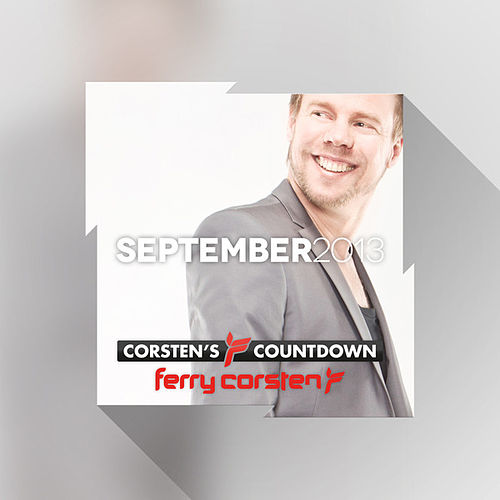 Ferry Corsten presents Corsten's Countdown September 2013 by Various Artists