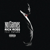 No Games von Rick Ross