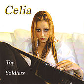 Toy Soldiers - Single by Celia