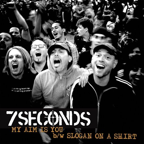 My Aim Is You von 7 Seconds