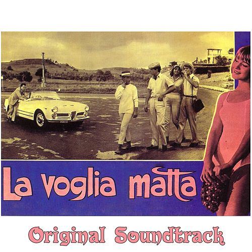 Desiderio di te (From 'La voglia matta' Original Soundtrack) by Ennio Morricone