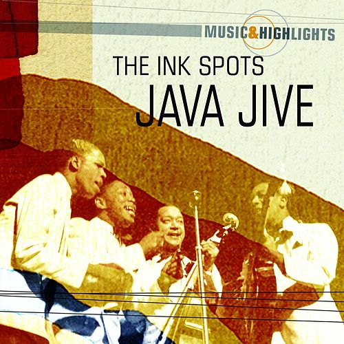 Music & Highlights: Java Jive by The Ink Spots