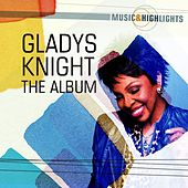 Music & Highlights: Gladys Knight - The Album by Gladys Knight