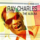 Music & Highlights: Ray Charles - The Album by Ray Charles