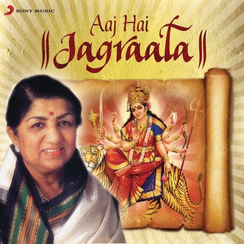 Aaj Hai Jagraata by Lata Mangeshkar