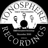 They're Coming by Ionosphere