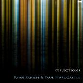 Reflections by Ryan Farish