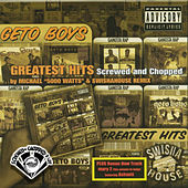 Greatest Hits (Screwed) by Geto Boys