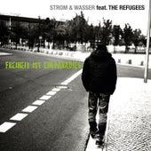 Freiheit ist ein Paradies (feat. The Refugees) by Strom & Wasser