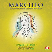 Marcello: Concerto for Oboe and Strings in D Minor (Digitally Remastered) by Gerhard Vetter