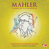 Mahler: Symphony No. 10 in F-Sharp Minor (Digitally Remastered) by Moscow RTV Symphony Orchestra