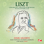 Liszt: Concerto No. 1 for Piano and Orchestra in E-Flat Major, S. 124 (Digitally Remastered) by Josef Bulva