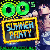 00's Summer Party by All Night Long