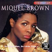 The Best of Miquel Brown by Miquel Brown