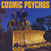Go the Hack by Cosmic Psychos