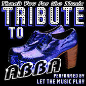 Thank You for the Music: Tribute to Abba by Let The Music Play