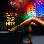 Dance Bar Hits by Various Artists