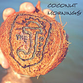 Coconut Mornings by The J Band