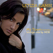 My Town (Carmela) (Lounge Mix by MDB) by Letizia Gambi