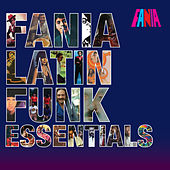 Fania Latin Funk Essentials by Various Artists