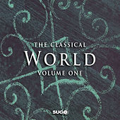 The Classical World, Vol. 1 by Various Artists