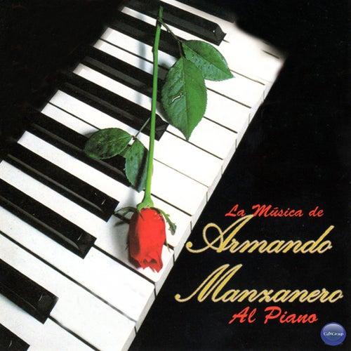 La Musica de Armando Manzanero al Piano by Armando Manzanero
