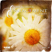 The Classical Engagement Party, Vol. 4 by Various Artists