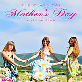 The Classical Mother's Day, Vol. 5 by Various Artists