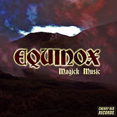 Equinox: Magick Music by Various Artists