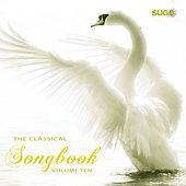 The Classical Songbook, Vol. 10 by Various Artists