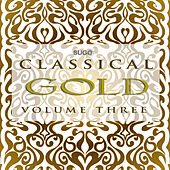 Classical Gold, Vol. 3 by Various Artists