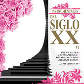Instrumentales del Siglo XX, Vol. 6 by Various Artists