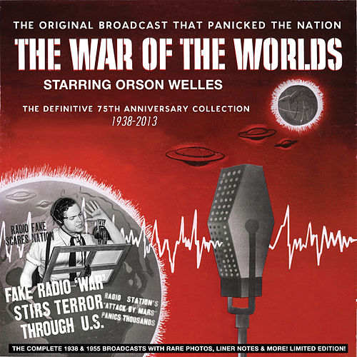 War of the Worlds - The Definitive 75th Anniversary Collection 1938-2013 by Orson Welles