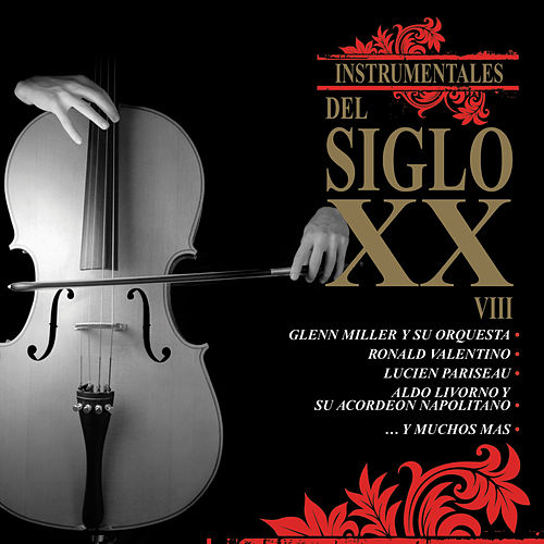 Instrumentales del Siglo XX, Vol. 8 by Various Artists