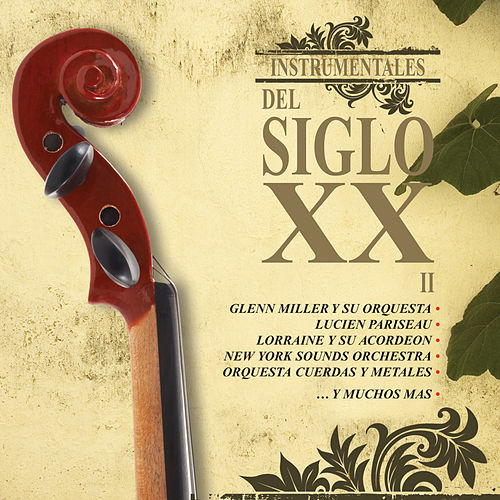 Instrumentales del Siglo XX, Vol. 2 by Various Artists
