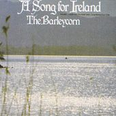 A Song for Ireland by Barleycorn