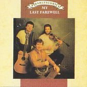 My Last Farewell by Barleycorn